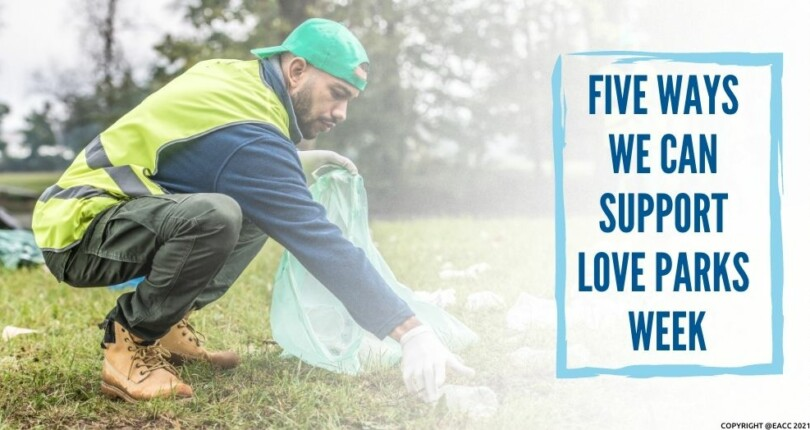 Why We Should All Support Love Parks Week