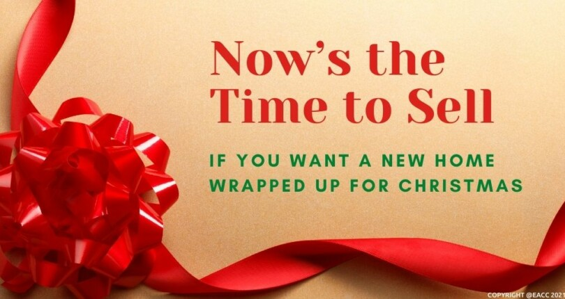 Now's The Time To Sell If You Want A New Home For Christmas